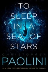 To Sleep in a Sea of Stars Christopher Paolini Books in Order