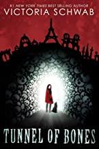 Tunnel of Bones City of Ghosts Victoria VE Schwab Books In Order