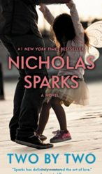 Two by Two - Nicholas Sparks Books in Order