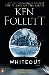 Whiteout Ken Follett books in order