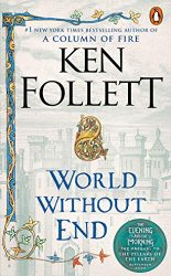 World Without End Ken Follett books in order