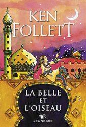la belle et l oiseau Ken Follett books in order