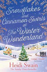 Snowflakes and Cinnamon Swirls at the Winter Wonderland - Wynbridge Books in Order by Heidi Swain