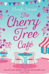 The Cherry Tree Cafe - Wynbridge Books in Order by Heidi Swain