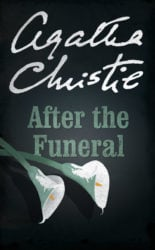 After the Funeral - Hercule Poirot by Agatha Christie Reading Order