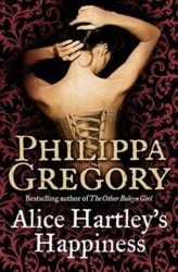 Alice Hartley's Happiness - Philippa Gregory Books in Order