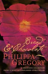 Bread and Chocolate - Philippa Gregory Books in Order