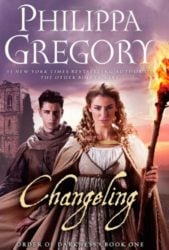 Changeling Darkness Series - Philippa Gregory Books in Order