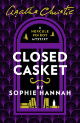 Closed Casket - Hercule Poirot by Sophie Hannah Reading Order