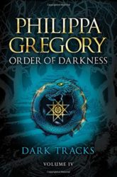 Dark Tracks Darkness Series - Philippa Gregory Books in Order