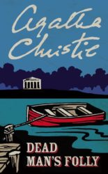 Dead Man's Folly - Hercule Poirot by Agatha Christie Reading Order