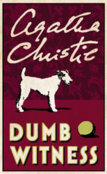 Dumb Witness - Hercule Poirot by Agatha Christie Reading Order