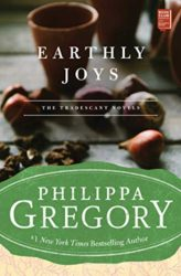 Earthly Joys Tradescant Series - Philippa Gregory Books in Order
