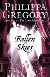 Fallen Skies - Philippa Gregory Books in Order