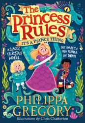 It's a Prince Thing Princess Florizella series - Philippa Gregory Books in Order