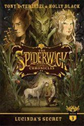 Lucinda's Secret The Spiderwick Chronicles Books in Order