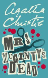 Mrs McGinty's Dead - Hercule Poirot by Agatha Christie Reading Order