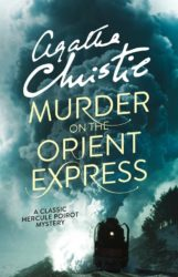 Murder on the Orient Express - Hercule Poirot by Agatha Christie Reading Order