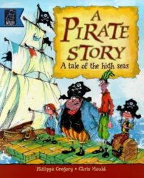 Pirate Story - Philippa Gregory Books in Order