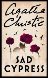 Sad Cypress - Hercule Poirot by Agatha Christie Reading Order