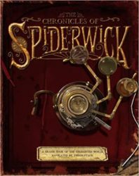 The Chronicles of Spiderwick A Grand Tour of the Enchanted World, Navigated by Thimbletack The Spiderwick Chronicles Books in Order