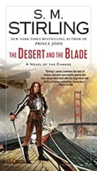 The Desert and the Blade Emberverse Books in Order