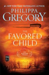 The Favored Child Wideacre Series - Philippa Gregory Books in Order