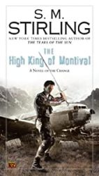 The High King of Montival Emberverse Books in Order