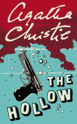 The Hollow - Hercule Poirot by Agatha Christie Reading Order