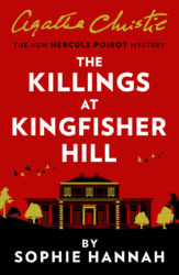 The Killings At Kingfisher Hill - Hercule Poirot by Sophie Hannah Reading Order