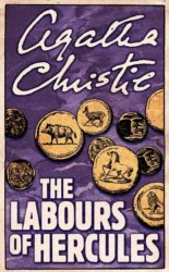 The Labours of Hercules - Hercule Poirot by Agatha Christie Reading Order