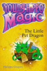 The Little Pet Dragon - Philippa Gregory Books in Order