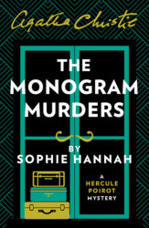 The Monogram Murders - Hercule Poirot by Sophie Hannah Reading Order