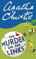 The Murder on the Links - Hercule Poirot by Agatha Christie Reading Order