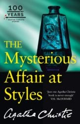 The Mysterious Affair at Styles - Hercule Poirot by Agatha Christie Reading Order