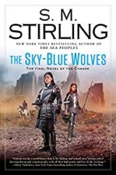 The Sky-Blue Wolves Emberverse Books in Order