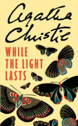 While the Light Lasts - Hercule Poirot by Agatha Christie Reading Order
