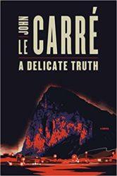 A Delicate Truth John le Carre Books in Order