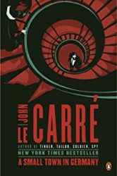 A Small Town in Germany John le Carre Books in Order