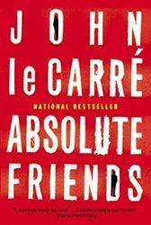 Absolute Friends John le Carre Books in Order