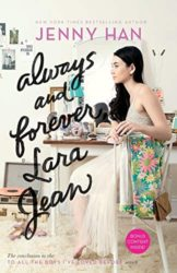 Always and Forever, Lara Jean - Jenny Han Books in Order