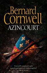Azincourt - Bernard Cornwell Books in Order