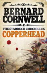 Copperhead The Starbuck Chronicles Book 2 - Bernard Cornwell Books in Order
