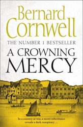 Crowning Mercy - Bernard Cornwell Books in Order