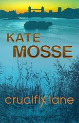 Crucifix Lane - Kate Mosse Books in Order