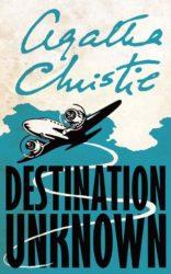 Destination Unknown - Agatha Christie Books in Order