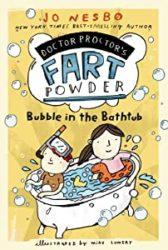 Doctor Proctor's Fart Powder Bubble in the Bathtub Jo Nesbo Books in Order