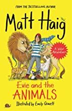 Evie and the Animals Matt Haig Books in Order