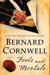 Fools and Mortals - Bernard Cornwell Books in Order