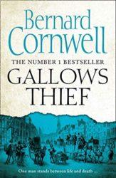 Gallows Thief - Bernard Cornwell Books in Order